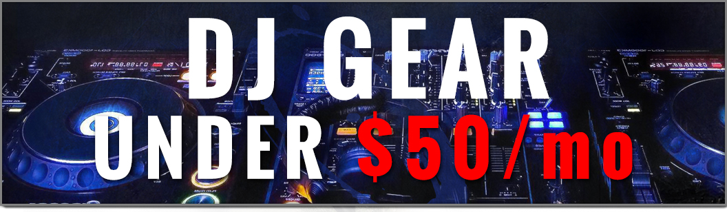 DJ under 50$ a month